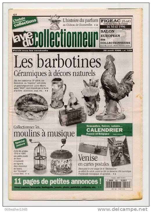 VIE DU COLLECTIONNEUR 128 26/4/96 Barbotine Céramique, Moulin Musique, CP Venise - Brocantes & Collections