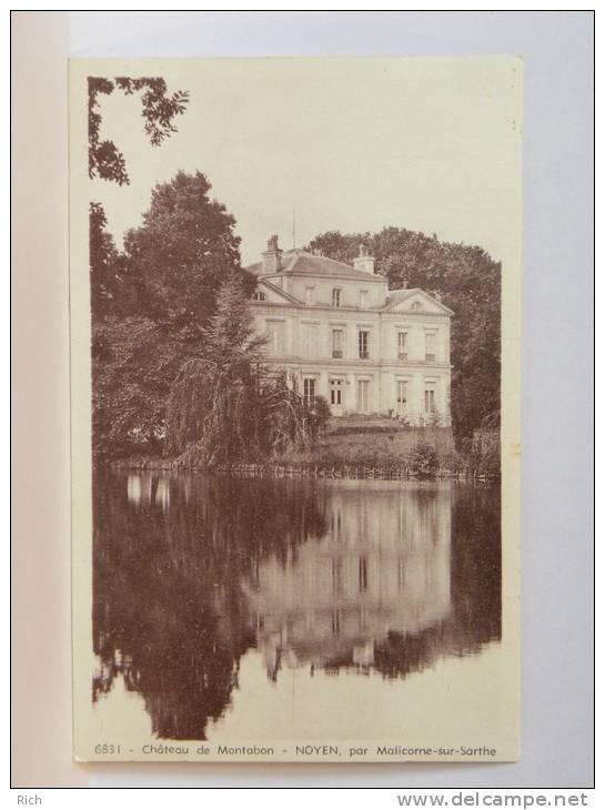 CPA (72) Sarthe - Château De Montabon - NOYEN, Par Malicorne Sur Sarthe - Other Municipalities