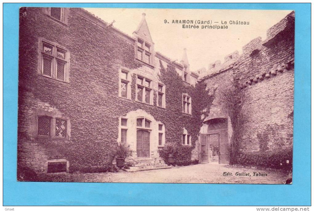 ARAMON-entrée Principale Du Chateau- -années 20-30 édition Denuc - Aramon