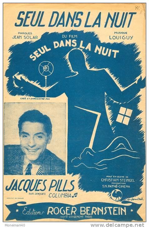 Partition Musicale ´Seul Dans La Nuit´ Du Film ´Seul Dans La Nuit´, Par Jacques PILLS (Musique LOUIGUY) - Musique & Instruments