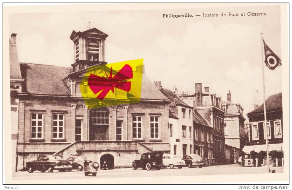PHILIPPEVILLE - Justice De Paix Et Caserne - Superbe Carte - Philippeville