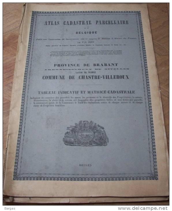 Atlas Cadastral Parcellaire Plan Popp Commune De Chastre Villeroux Arr Nivelles Canton Perwez - Vecchi Documenti
