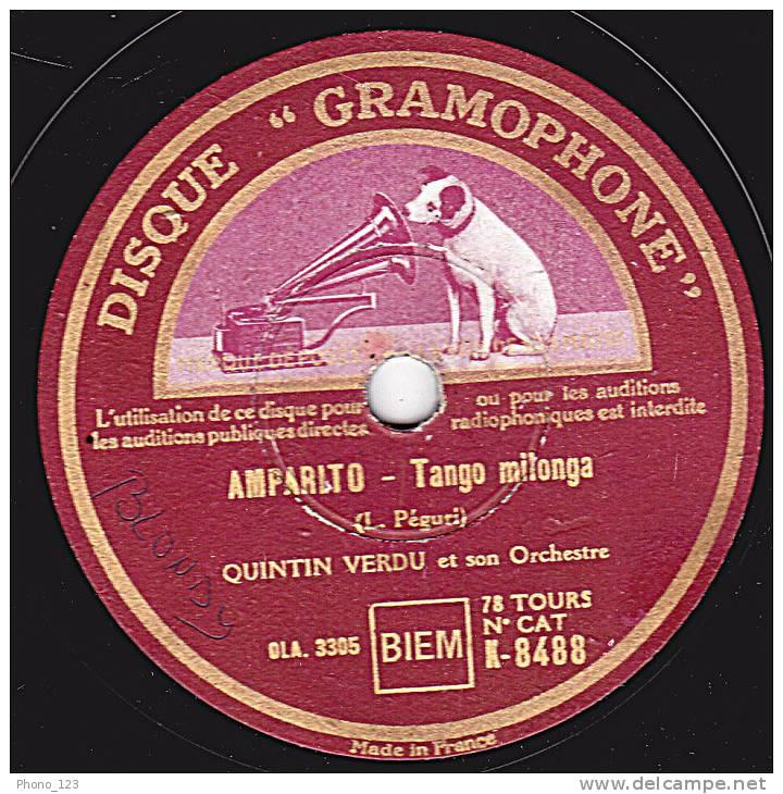 "78 Tours - DISQUE ""GRAMOPHONE"" K-8488 - QUINTIN VERDU - CANTO LEJANO - Tango Milonga - AMPARITO Tango Milonga - 78 Rpm - Schellackplatten"