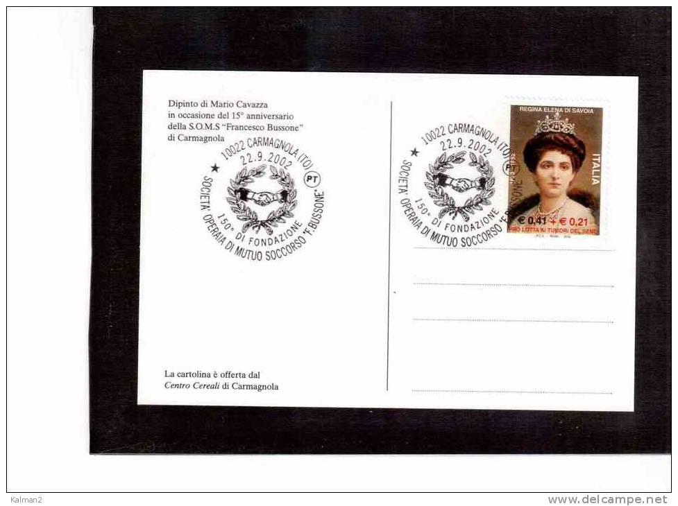 """UU99  -  150° DI FONDAZIONE SOCIETA' OPERAIA DI MUTUO SOCCORSO """"F.BUSSONE""""  /  CARMAGNOLA  22.9.2002 - Francobolli"""