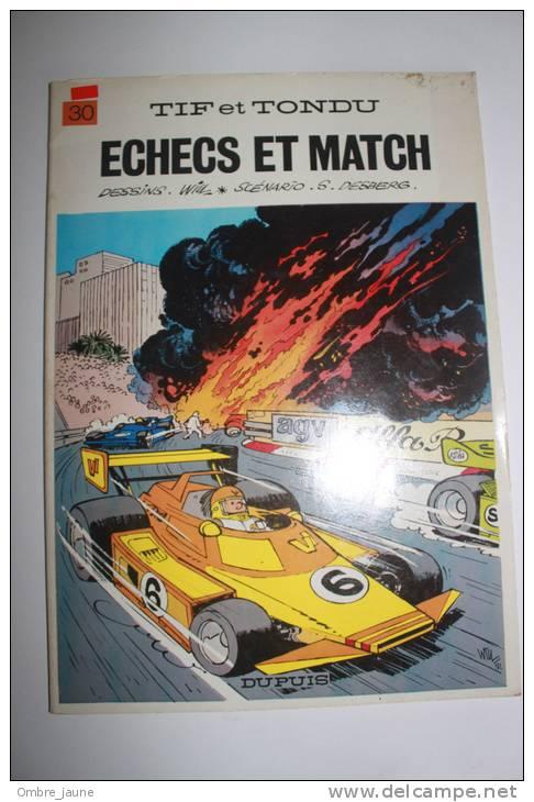 Tif Et Tondu - 30 échec Et Match - édition Originale - Tif Et Tondu