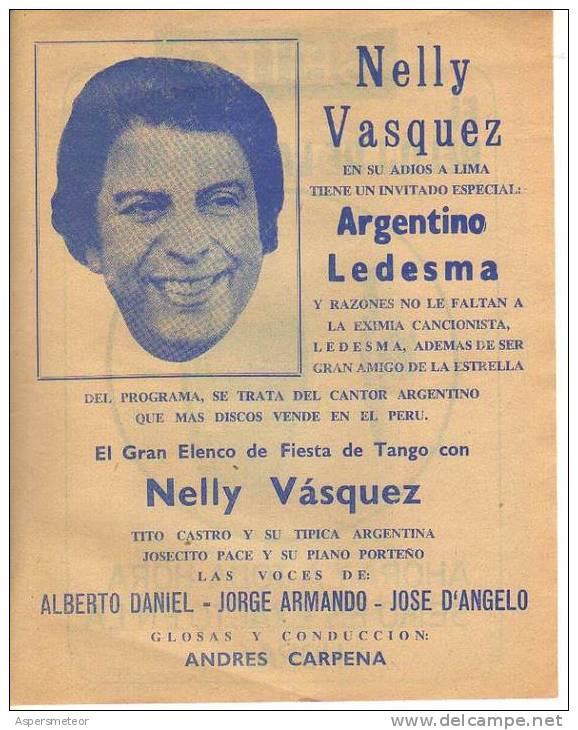 PROGRAMA DEL TEATRO AREQUIPA AGOSTO DE 1975 PRESENTACION DE NELLY VAZUQUEZ EXIMIA CANTANTE DE TANGO ARGENTINA  OHL - Programmes