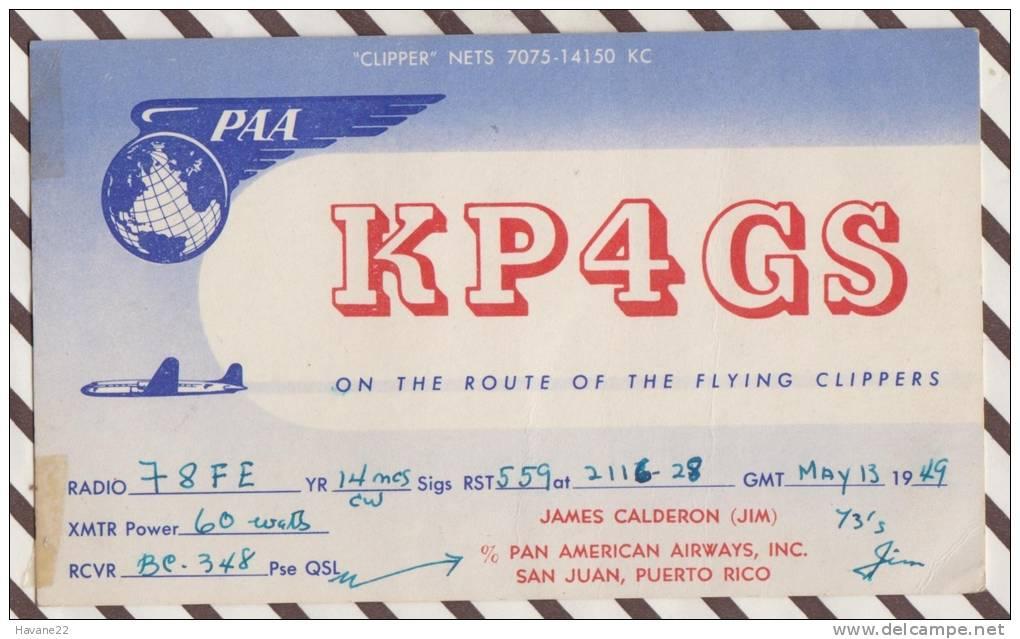 2X2565 CARTE QSL Radio Amateur PAN AMERICAN AIRWAYS SAN JUAN PUERTO RICO 1949  2 SCANS - Radio Amateur