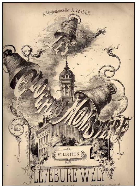Partition Très Ancienne: Les Cloches Du Monastère, Nocturne Par Lefébure - Wely. - Partitions Musicales Anciennes