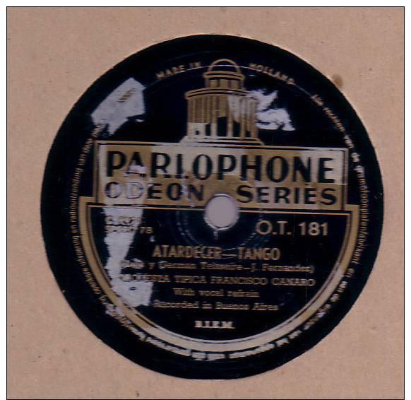 78 Schellackplatte_ Orquesta Tipica Francisco Canaro - Te Quiero Todavia - Atardecer - 78 Rpm - Schellackplatten