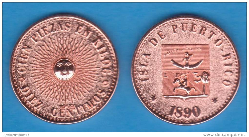 PUERTO RICO (Colonia Española/Spanish Colony) 10 Céntimos 1.890 Cobre SC/UNC KM#Pn1 Réplica SC/UNC  T-DL-10.148 Hol. P.r - Puerto Rico