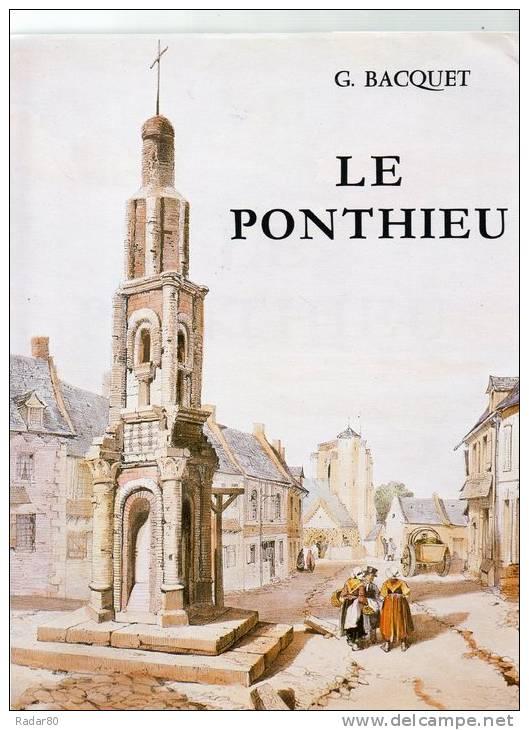 Le Ponthieu.G.BACQUET.1992.broché Avec Jaquette.512 Pages. - Picardie - Nord-Pas-de-Calais