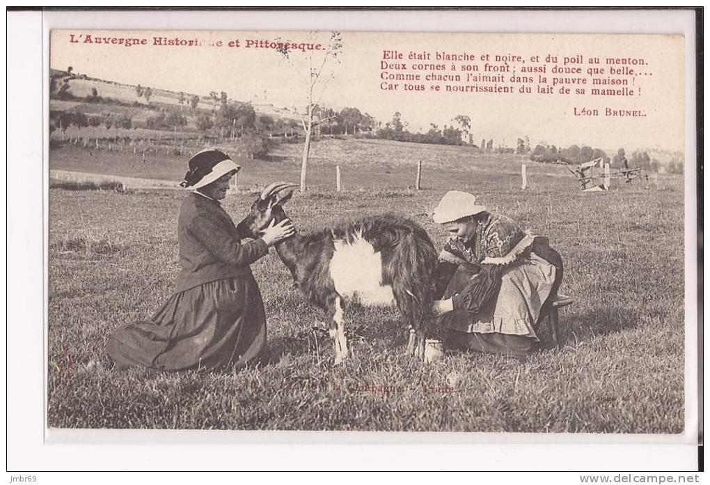 63 Auvergne Pittoresque Et Historique. Elle était Blanche Et Noire. Poème De Brunel Traite De Chèvre Goat Uupi - Auvergne Types D'Auvergne