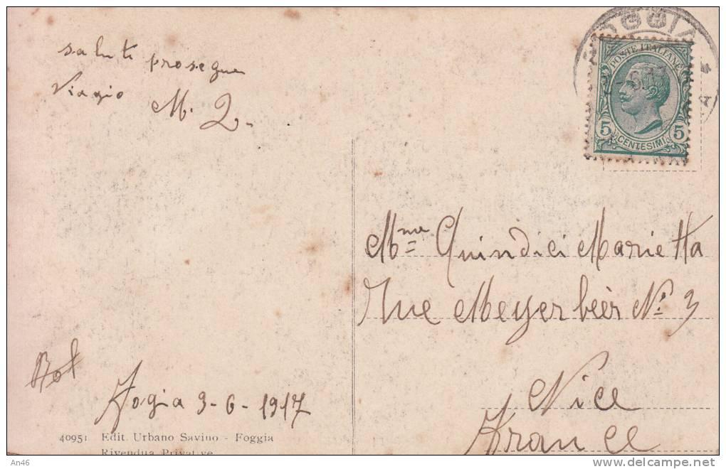 FOGGIA PIAZZA XX SETTEMBRE VIAGGIATA X NICE Nel 1917 -ORIGINALE D´EPOCA 100% - Foggia