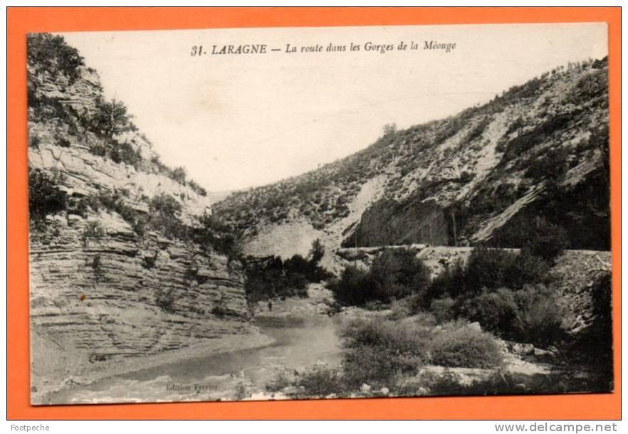 05 LARAGNE   LA ROUTE DANS LES GORGES DE LA MEOUGE    NON VOYAGEE    Lot N° 42490 - Autres Communes