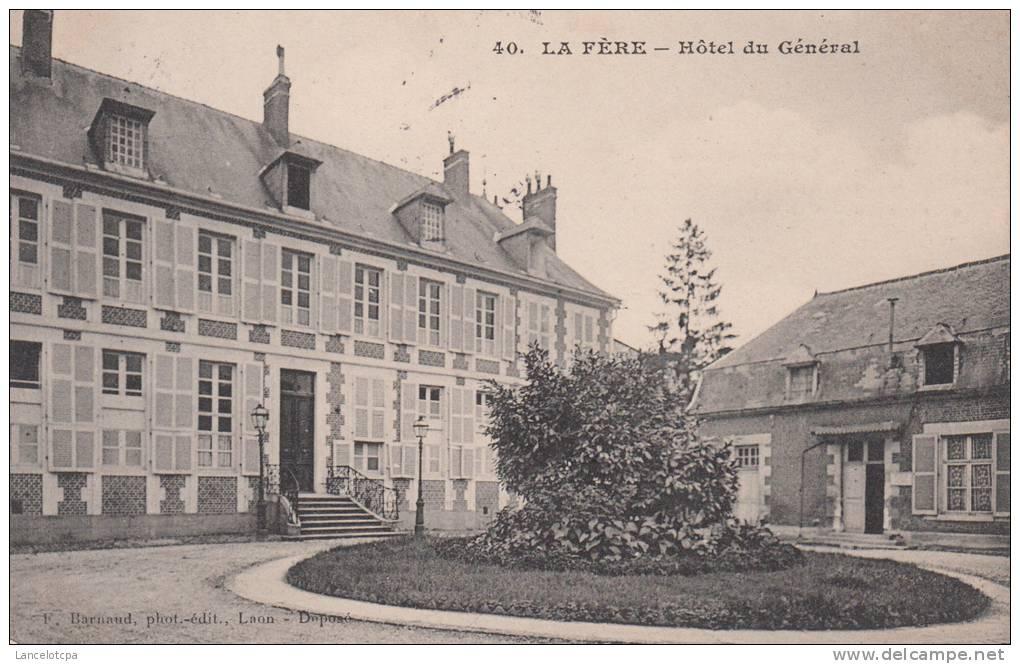 02 - LA FERE / HOTEL DU GENERAL - France