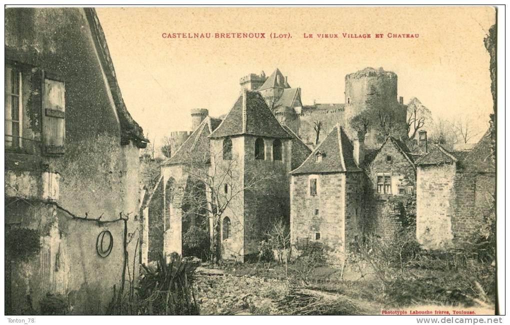CASTELNAU-BRETENOUX  -  LE VIEUX VILLAGE ET CHÂTEAU - Autres Communes