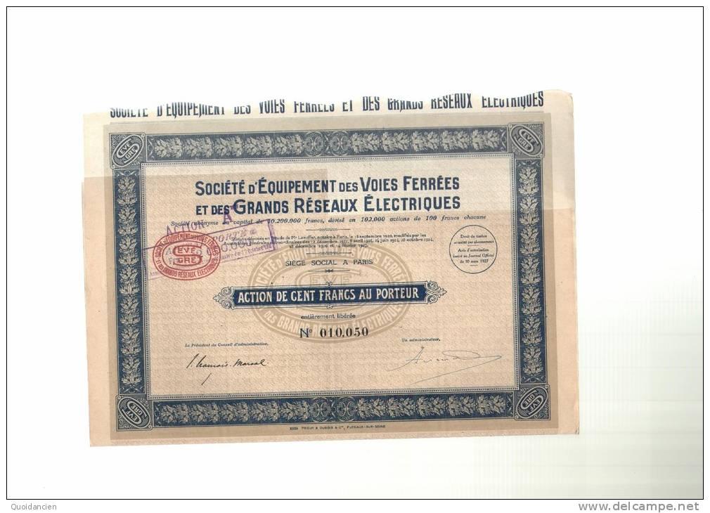 Société  D´  EQUIPEMENT  Des  VOIES  FERREES  Et  Des  GRANDS  RESEAUX  ELECTRIQUES  -  Il Manque 2 Coupons - Chemin De Fer & Tramway