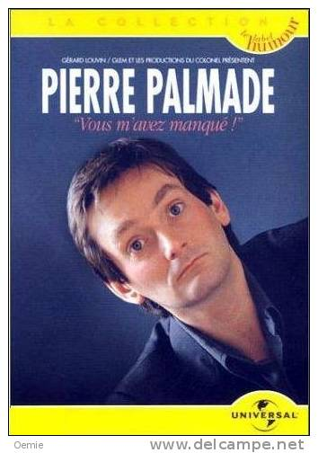 Pierre Palmade °°°° Vous M'avez Manque - Concert Et Musique