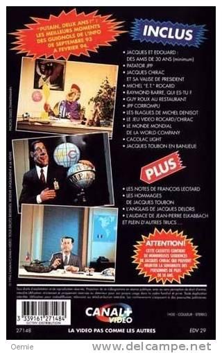 LES  GUIGNOLS   DE  L´ INFO  5******   Putain 2 Ans - Cassettes Vidéo VHS