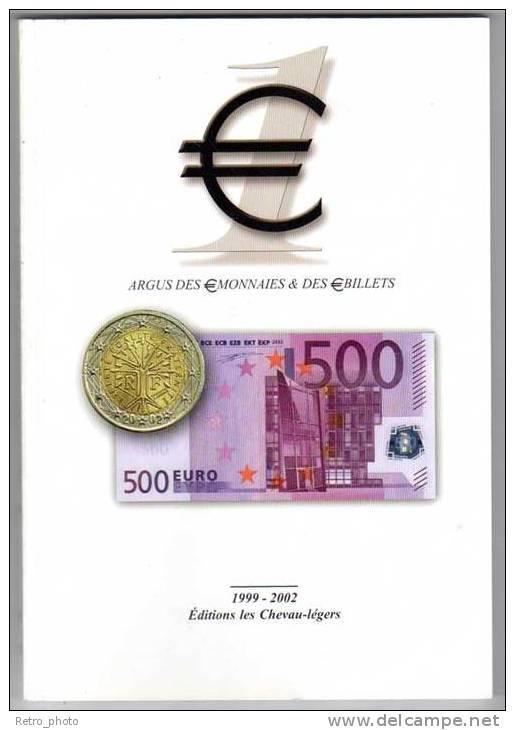 Argus Des Monnaies & Des Billets 1999-2002 - Livres & Logiciels