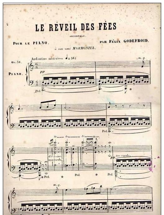 Partition Très Ancienne: Le Réveil Des Fées, Orientale, Pour Le Piano Par Félix Godefroid. - Partitions Musicales Anciennes