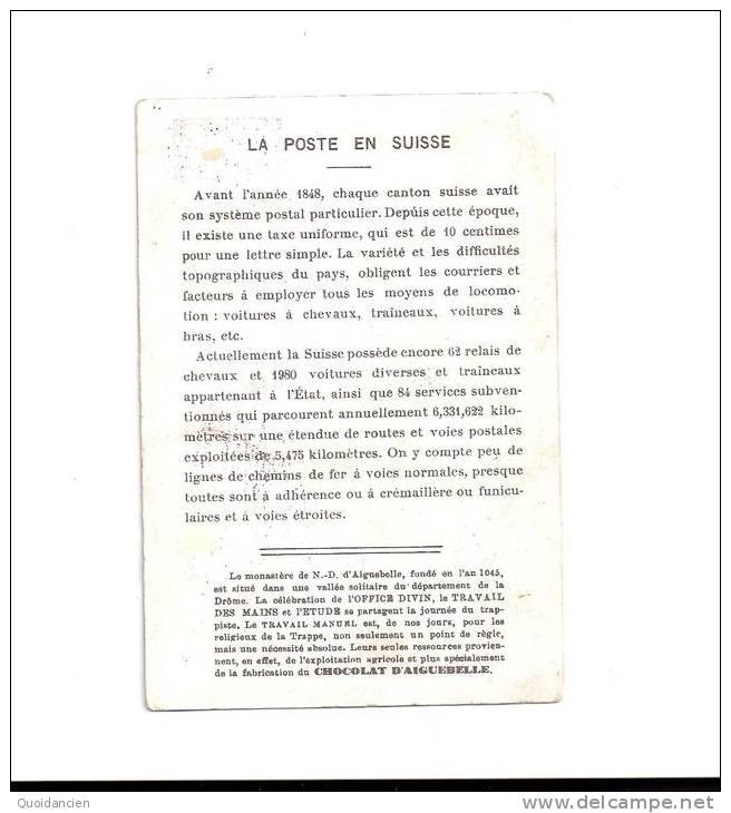CHROMO - CHOCOLAT  AIGUEGELLE  -  La  Poste En  SUISSE  - - Aiguebelle