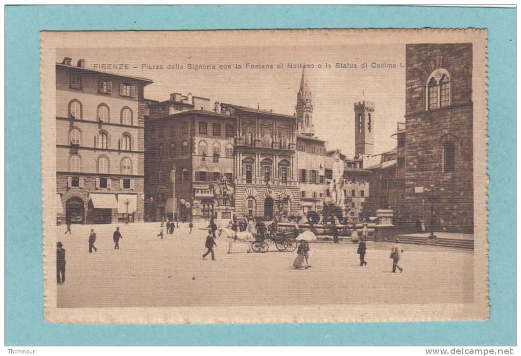 FIRENZE  -  Piazza  Della Signoria Con La Fontana Di Nettano E La Statua Di Cosimo I.  - BELLE CARTE ANIMEE  - - Firenze