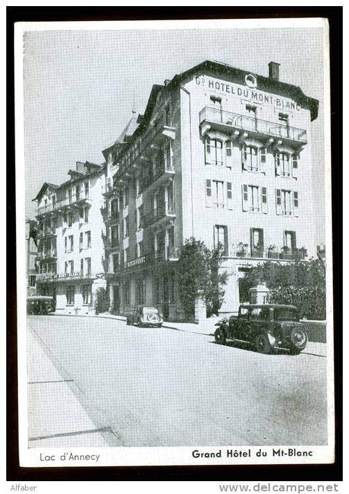 ANNECY LAC. Grand Hôtel Du Mont Blanc. Auto Oldtimer. - Annecy