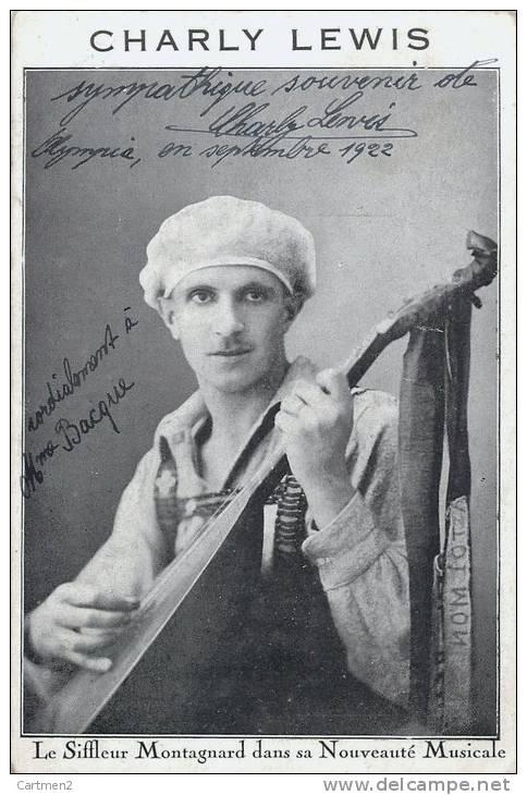 AUTOGRAPHE DEDICACE DE CHARLY LEWIS SIFFLEUR MONTAGNARD A L'OLYMPIA SPECTACLE MANDOLINE MUSICIEN - Cantanti E Musicisti