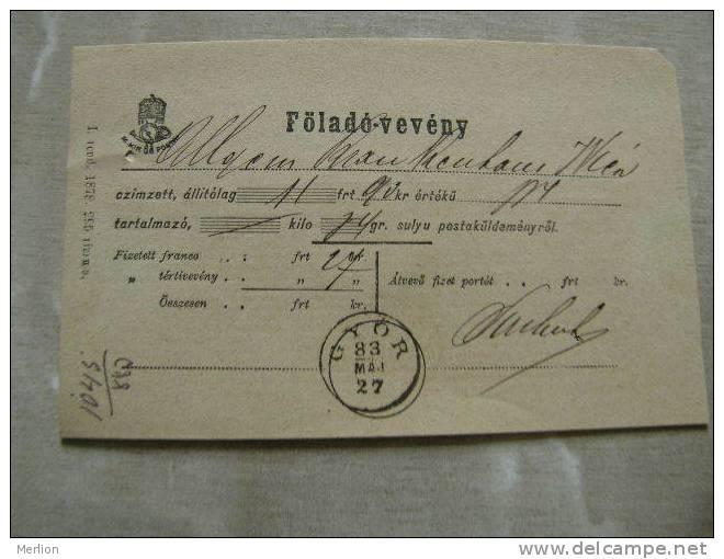 Hungary GYÖR -RAAB -Föladó-vevény   Recepisse   1883   D84257.13 - Hongrie