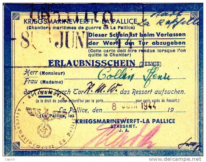 Autorisation Provisoire D'entrée De Travailleur Civil Sur La Base Sous-marine Allemande De La Pallice - 1939-45