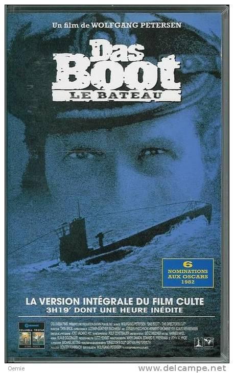 Das Boot  Le Bateau - Cassettes Vidéo VHS