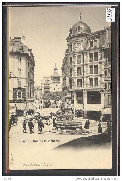 GENEVE - RUE DE LA MONNAIE - TB - GE Geneva