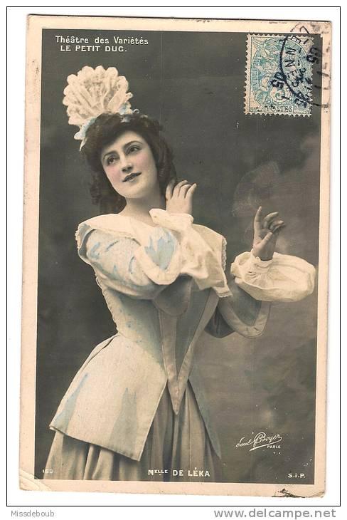 ARTISTE - Mademoiselle DE LEKA Dans Le Petit DUC  - Theatre Des Varietés - SIP Photo PAUL BOYER N°1160 PARIS -1905 - Artistes