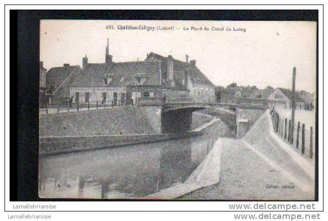 45 - CHATILLON COLIGNY - LE PONT DU CANAL DU LOING - Chatillon Coligny
