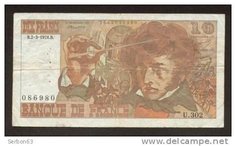 10 FRANCS BERLIOZ BILLET FRANCAIS U.302 N° 86980 TTB PETIT PRIX IDEAL DEBUTANT CRAQUANT D'ORIGINE 10 TROUS ! 2-3-1978 - 1962-1997 ''Francs''