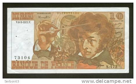 10 FRANCS BERLIOZ BILLET FRANCAIS S.172 N° 73104 SUP IDEAL DEBUTANT CRAQUANT D'ORIGINE 12 TROUS ! 6-3-1975 - 10 F 1972-1978 ''Berlioz''