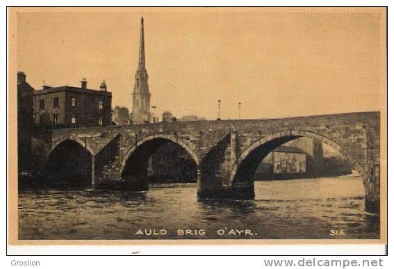 AULD BRIG O'AYR  31 - Ayrshire