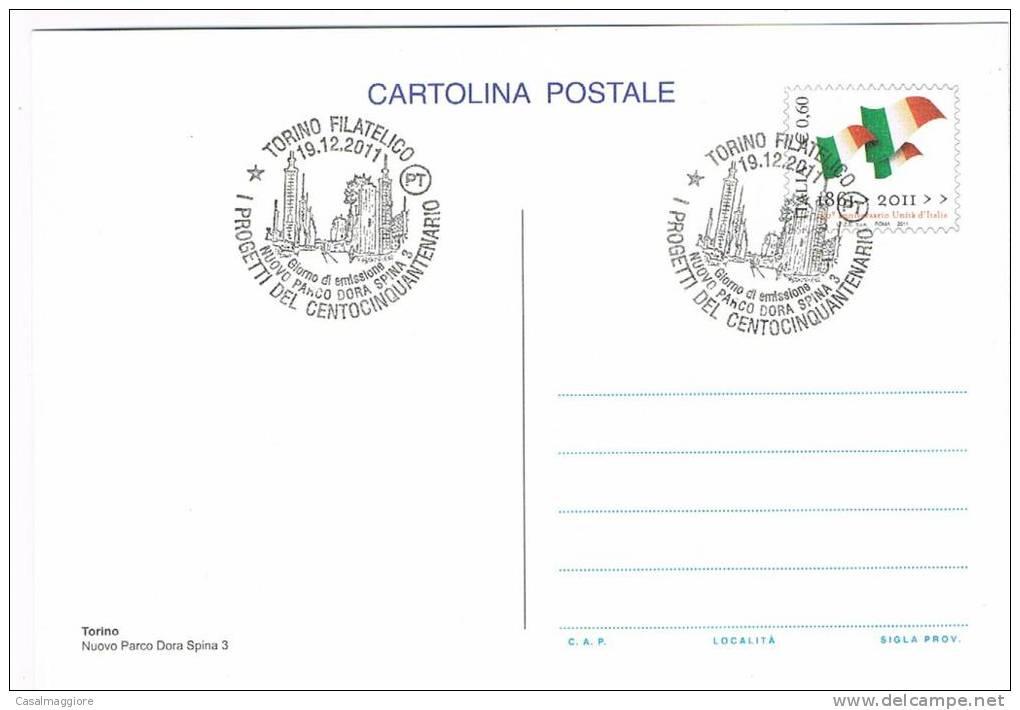 ITALIA - CARTOLINA POSTALE 2011 - CENTOCINQUANTENARIO UNITA´ -  ANNULLO FDC - TORINO - 6. 1946-.. Repubblica