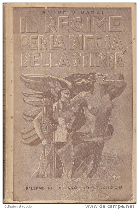 W- Fascismo - Antonio Banzi - Il Regime Per La Difesa Della Stirpe (Razza) 1933 - Libri, Riviste, Fumetti