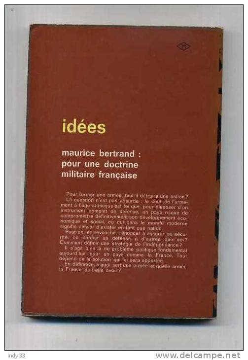 - POUR UNE DOCTRINE MILITAIRE FRANCAISE . PAR M. BERTRAND . IDEES NRF 1965 - Bücher