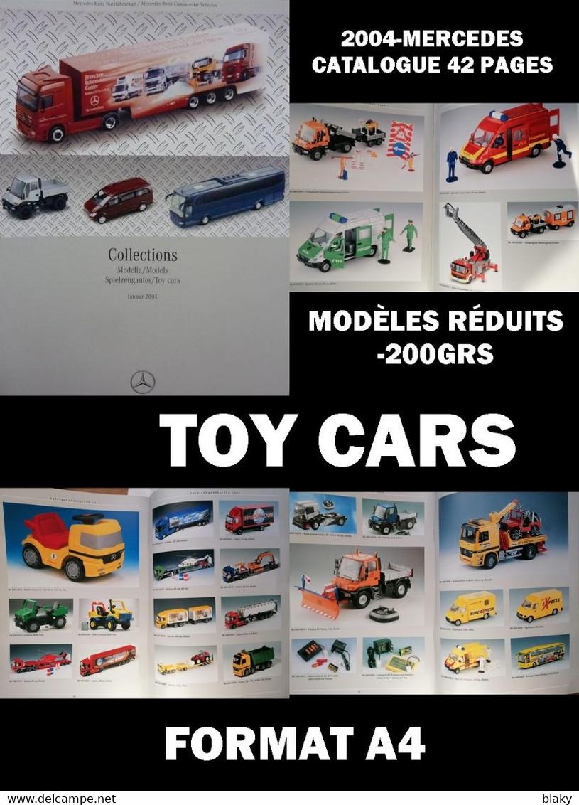 2004-CATALOGUE-MERCEDES-M ODÈLES RÉDUITS-42 PAGES-200GRS- - Belgique