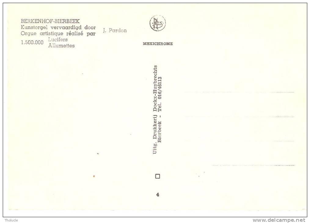 Berkenhof- Bierbeek- Orgue Artistique - Kunstorgel- Réalisé Par 1.500.000 Allumettes- Lucifers-Insolite - Bierbeek
