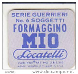 PO6685B# FIGURINA ANIMATA FORMAGGINO MIO LOCATELLI Anni '60 Serie GUERRIERI - Pubblicitari