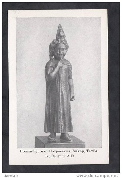 CPA - SIRKAP - Taxila - Bronze Figure Of Harpocrates - 1st Century A.D. - Pakistan