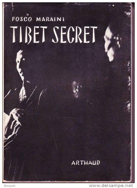 LIVRES -VOYAGE - ETHNOLOGIE - TIBET SECRET - FOSCO MARAINI - EDITEUR ARTHAUD - 1952 - History