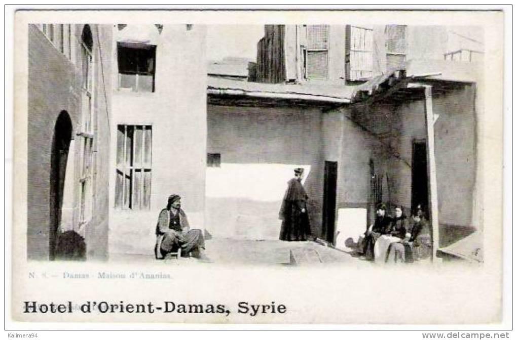 """SYRIE  /  DAMAS  /  MAISON  D´ ANANIAS  ( Belle Animation ! )  /  Cachet Publicitaire De L´ """" HÔTEL  D´ ORIENT """" - Syrië"""