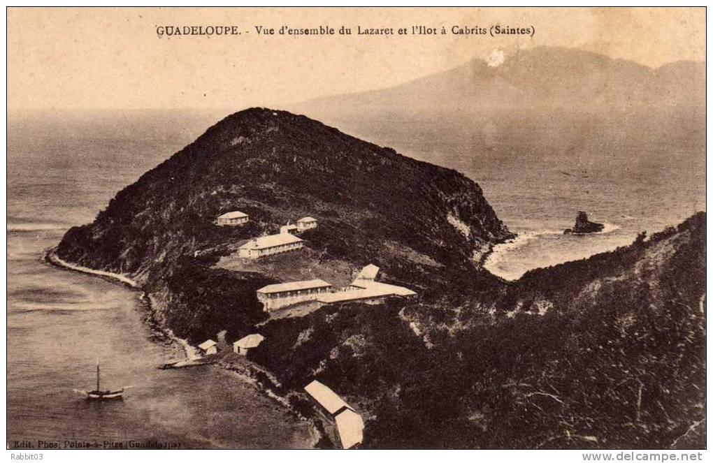 C  -    587     -     GUADELOUPE     -      Vue   D ' Ensemble  Du  Lazaret  Et  L ' Ilot  à  Cabrits  ( Saintes ) . - Guadeloupe