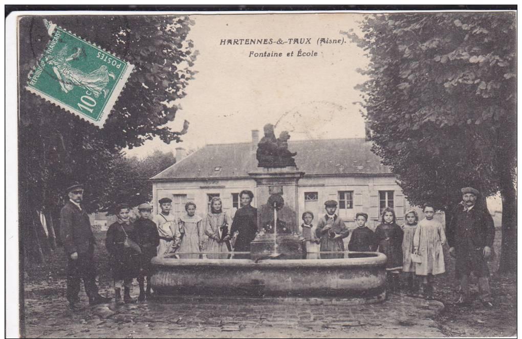 CPA 02  HARTENNES  &  TAUX FONTAINE ET ECOLE - Autres Communes