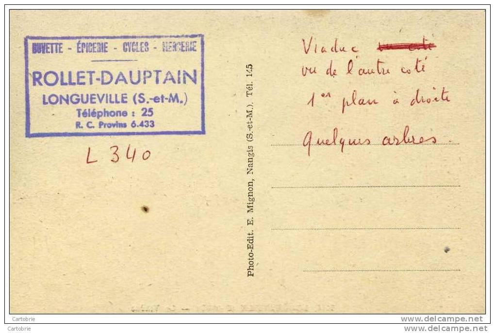 77-LONGUEVILLE-Le Viaduc-Spécimen Editeur Pour  Epicerie ROLLET-DAUPTAIN-à Voir 2 Scans - France